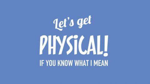 Lets get physical